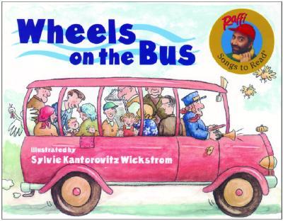 Wheels on the Bus By Raffi/ Wickstrom, Sylvie Kantorovitz (ILT)