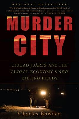 Murder City By Bowden, Charles