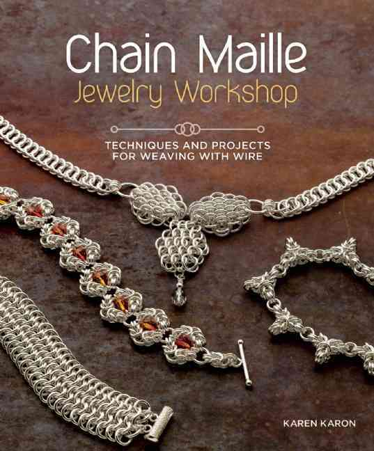 Chain Maille Jewelry Workshop By Karon, Karen